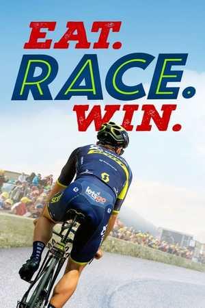 Eat. Race. Win. - Documentaire