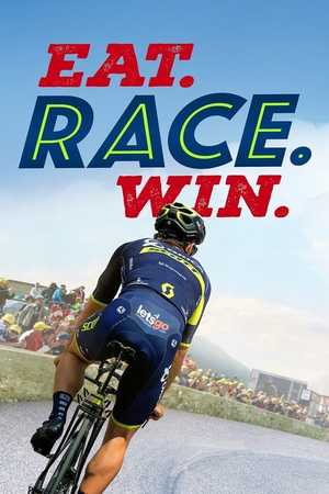 Eat. Race. Win. - Documentaire