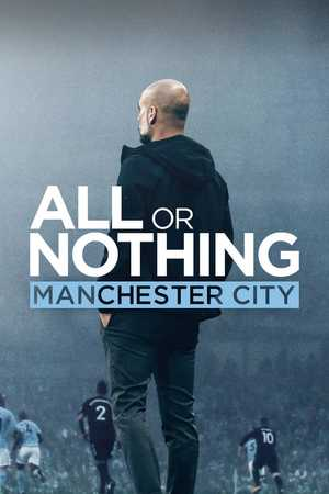 All or Nothing: Manchester City - Documentaire