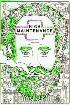 High Maintenance - Comédie