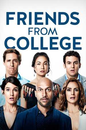Friends from College - Comédie