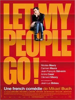 Let my People Go ! - Komedie