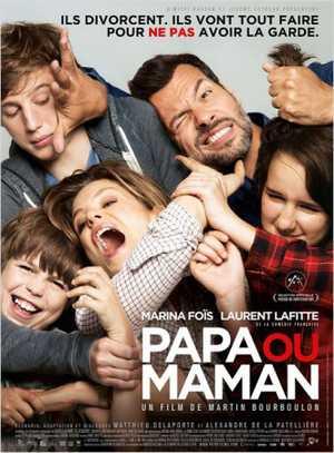 Papa ou Maman - Komedie