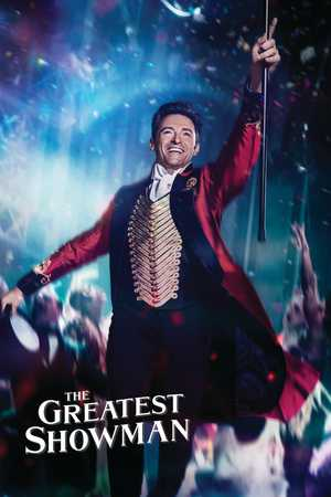 The Greatest Showman - Biografie, Musical, Drama