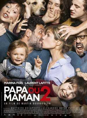 Papa ou maman 2 - Komedie