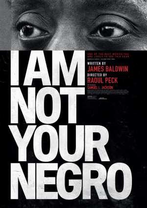 I Am Not Your Negro - Documentaire