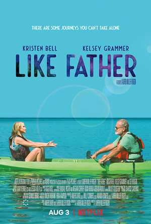 Like Father - Komedie, Drama