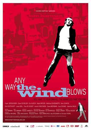 Any Way the Wind Blows - Drama