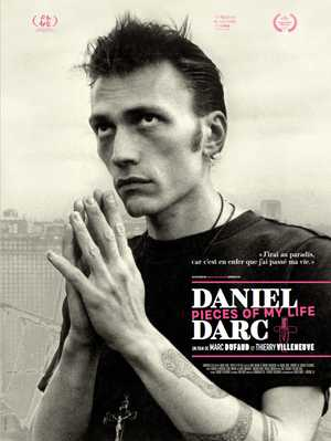 Daniel darc, pieces of my life - Documentaire