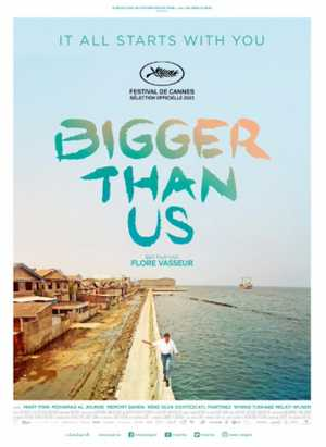 Bigger Than Us - Documentaire