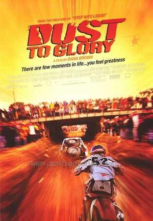 Dust to Glory - Avontuur, Actie, Documentaire