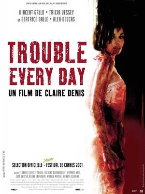 Trouble Every Day - Horror