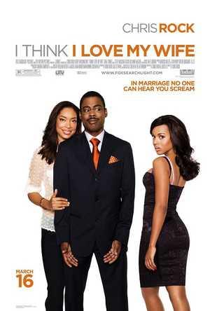 I Think I Love My Wife - Komedie, Drama