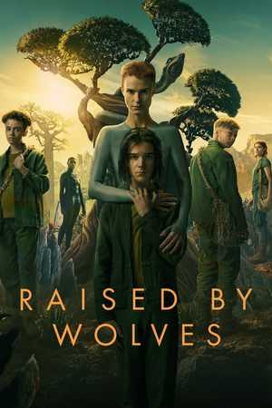 Raised by Wolves - Science-Fiction