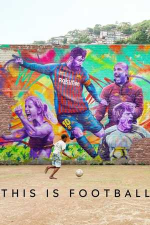 This Is Football - Documentaire