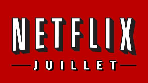 Les 10 nouveautés Netflix à ne pas louper | Juillet 2017 - Actu