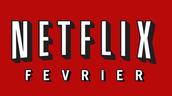 Les 10 nouveautés à ne pas manquer sur Netflix | Février - Actu