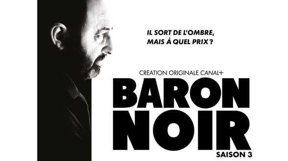 Séries: pas de saison 4 pour Baron Noir - Actu