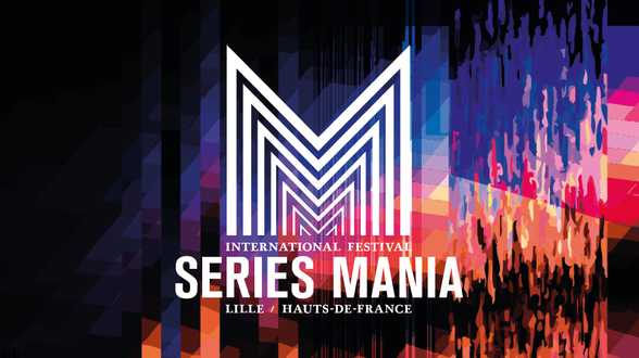 Le festival Séries Mania change ses dates et aura lieu du 28 mai au 5 juin - Actu