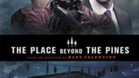 The place beyond the pines - Chronique