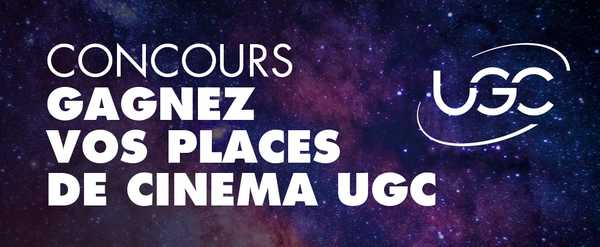 Gagnez 2 places pour aller voir le film de votre choix