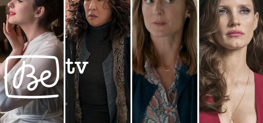 Sélection Be tv: 5 films qui mettent les femmes à l'honneur!
